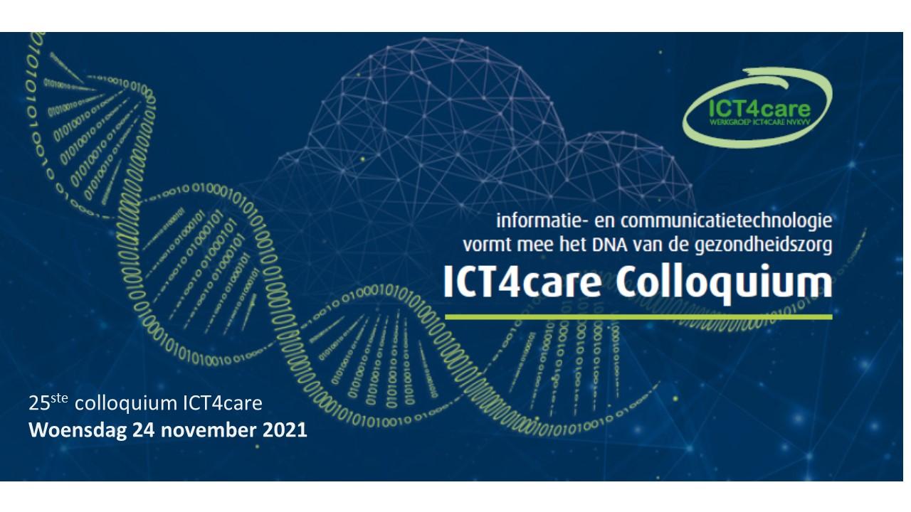 ICT4Care Colloquium 2021